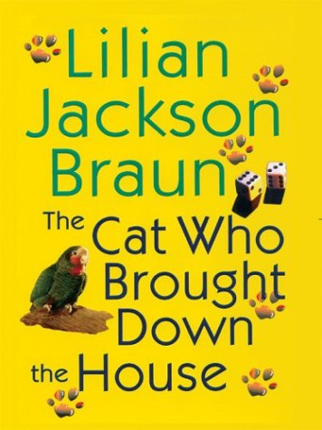 9781594130113: The Cat Who Brought Down the House