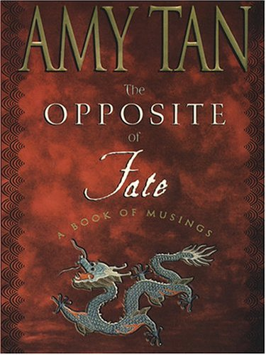9781594130335: The Opposite of Fate: A Book of Musings
