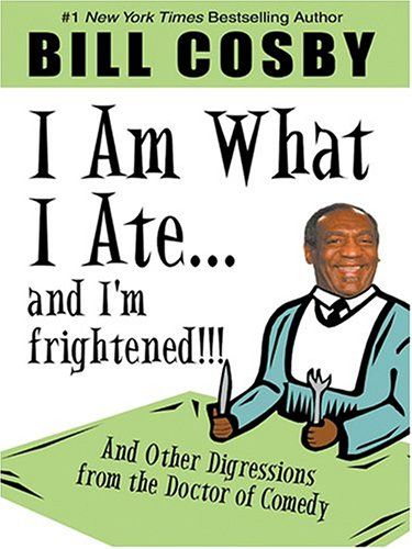 9781594130427: I Am What I Ate...and I'm Frightened!!! and Other Digressions from the Doctor of Comedy