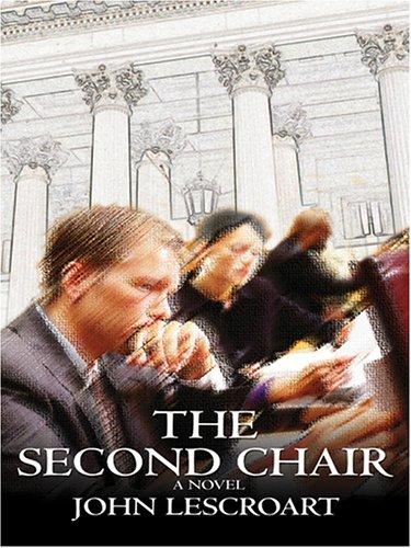 The Second Chair: John Lescroart