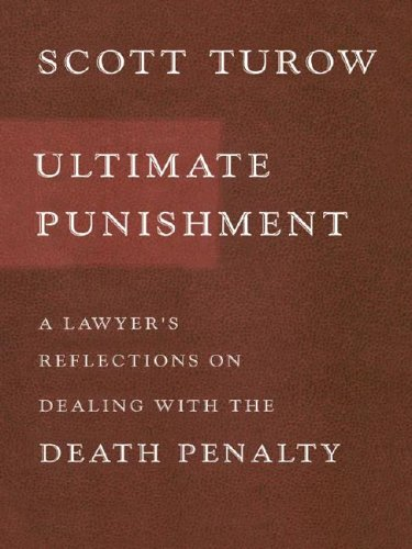 9781594130519: Ultimate Punishment: A Lawyer's Reflections On Dealing With The Death Penalty