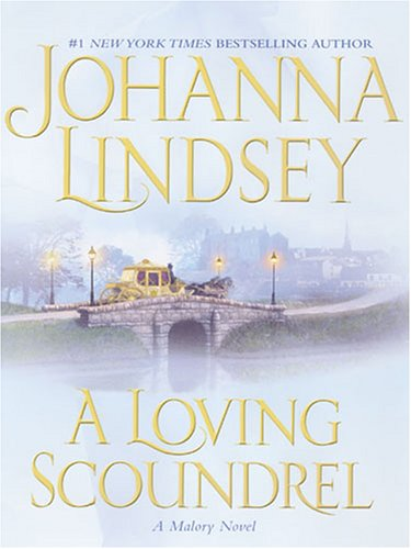 9781594130571: A Loving Scoundrel: A Malory Novel