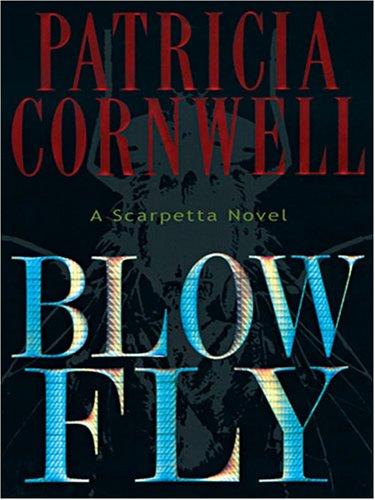 9781594130595: Blow Fly: A Kay Scarpetta Novel