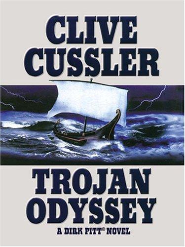 9781594130809: Trojan Odyssey: A Dirk Pitt Novel