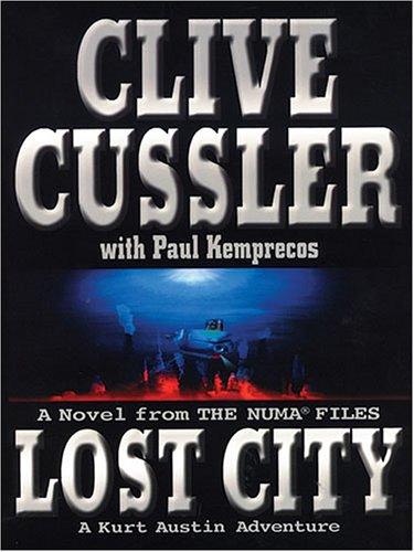 9781594130960: Lost City: A Novel from the Numa Files - A Kurt Austin Adventure