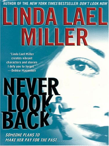 9781594131004: Never Look Back