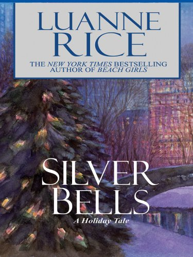 9781594131059: Silver Bells: A Holiday Tale