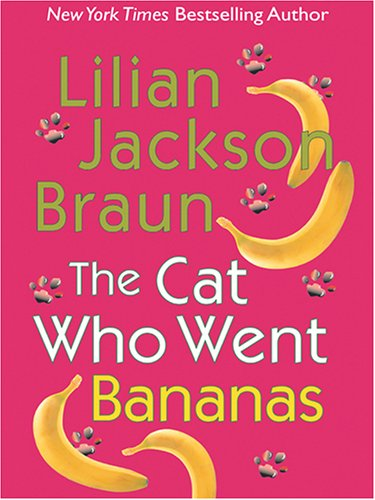 9781594131073: The Cat Who Went Bananas (Thorndike Paperback Bestsellers)