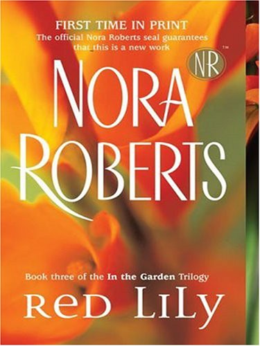 Red Lily: Roberts, Nora