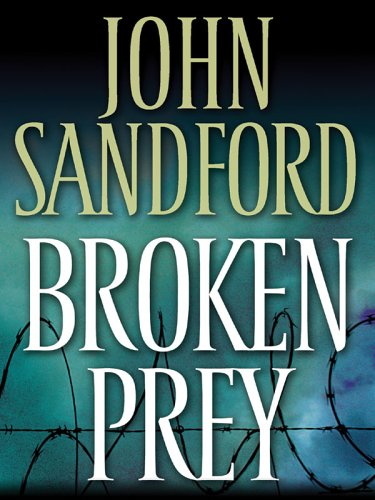Broken Prey: John Sandford