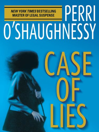 Case of Lies (1594131201) by Perri O'Shaughnessy