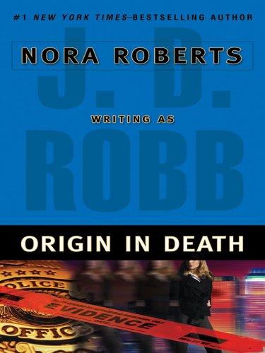 9781594131301: Origin In Death