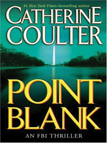 Point Blank: An FBI Thriller (Thorndike Paperback Bestsellers): Coulter, Catherine