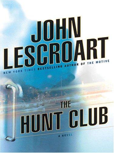 9781594131677: The Hunt Club
