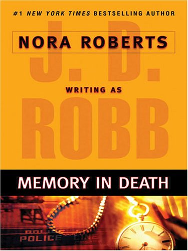 Memory in Death: Robb, J. D.