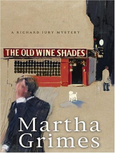 9781594131905: The Old Wine Shades: A Richard Jury Mystery (Thorndike Paperback Bestsellers)