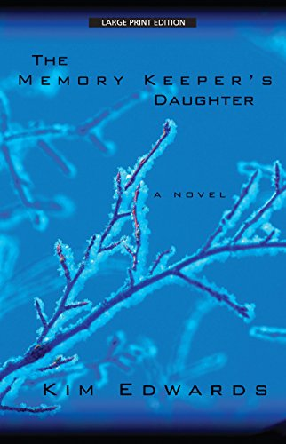 9781594131974: The Memory Keeper's Daughter