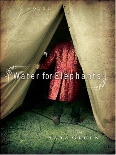 9781594132001: Water for Elephants (Thorndike Paperback Bestsellers)