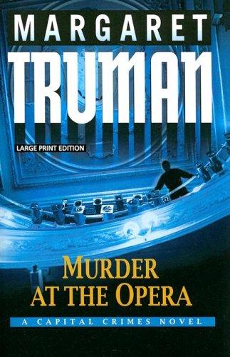 9781594132162: Murder at the Opera (A Capital Crimes Novel)