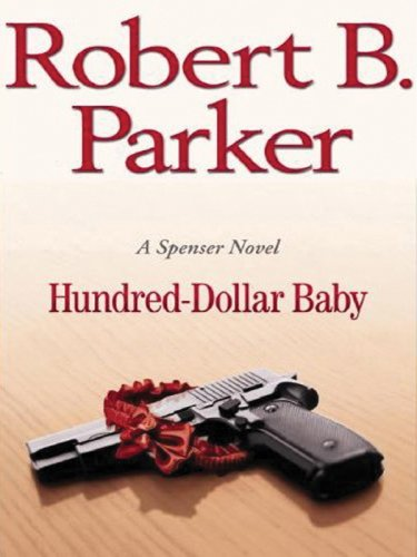 9781594132209: Hundred-Dollar Baby (Large Print Press)