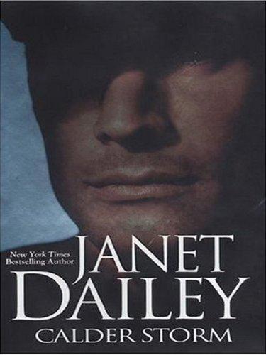 Calder Storm (Large Print Press): Janet Dailey