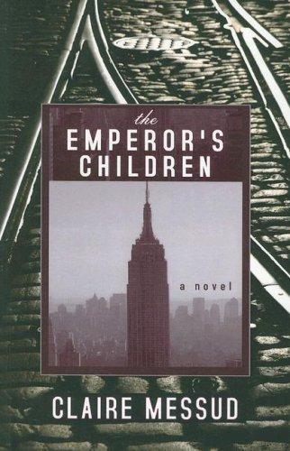 9781594132285: The Emperor's Children
