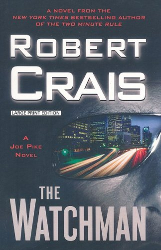 9781594132551: The Watchman (Joe Pike Novels)
