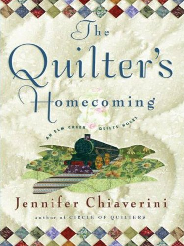 9781594132568: The Quilter's Homecoming (Elm Creek Quilts Series, Book 10)