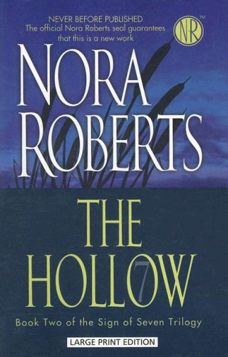 The Hollow (The Sign of Seven Trilogy): Nora Roberts