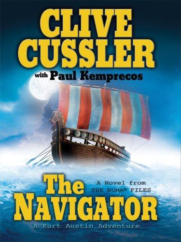 9781594132643: The Navigator: A Kurt Austin Adventure (The Numa Files)