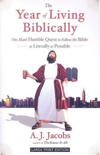 9781594132957: The Year of Living Biblically: One Man's Humble Quest to Follow the Bible as Literally as Possible