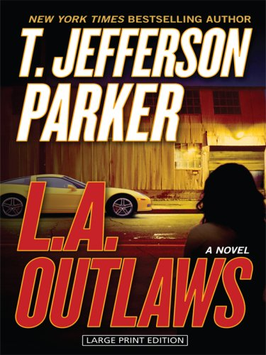 9781594133060: L.A. Outlaws (Large Print Thriller)