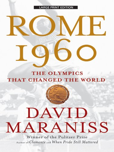 9781594133138: Rome 1960: The Olympics That Changed the World (Large Print Press)