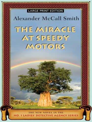 9781594133183: The Miracle at Speedy Motors (No. 1 Ladies' Detective Agency)