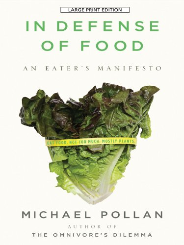 9781594133329: In Defense of Food: An Eater's Manifesto