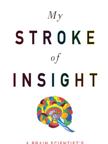 MY STROKE OF INSIGHT (LARGE PRINT)