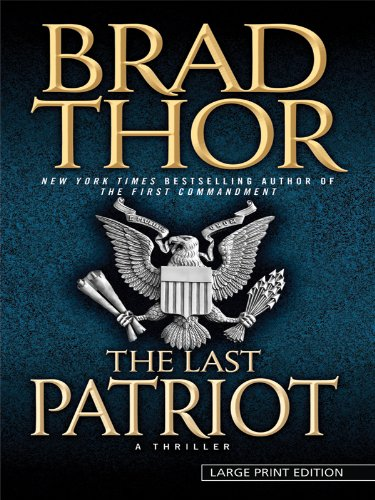 9781594133459: The Last Patriot