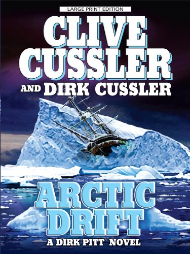 9781594133633: Arctic Drift (Dirk Pitt Adventures)
