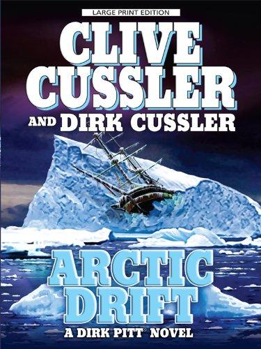 Arctic Drift (Dirk Pitt Adventures): Cussler, Clive, Cussler,