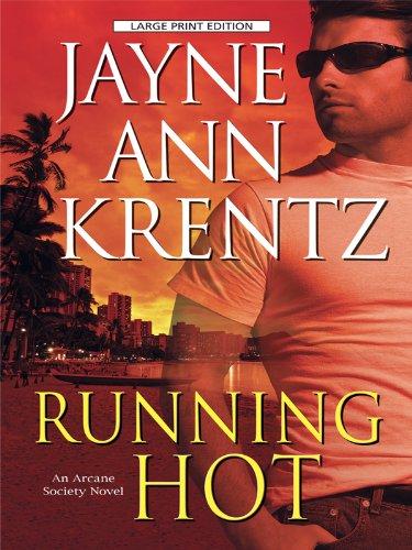 9781594133763: Running Hot (Arcane Society)