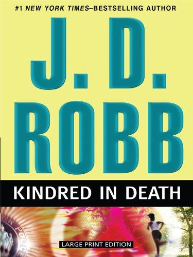9781594133909: Kindred in Death (Thorndike Paperback Bestsellers)