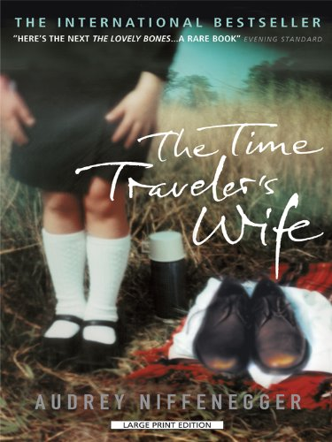 9781594133923: The Time Travelers Wife (Large Print Press)