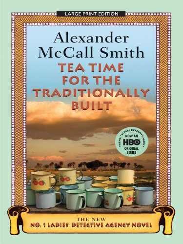 9781594133947: Tea Time for the Traditionally Built (No. 1 Ladies Detective Agency)