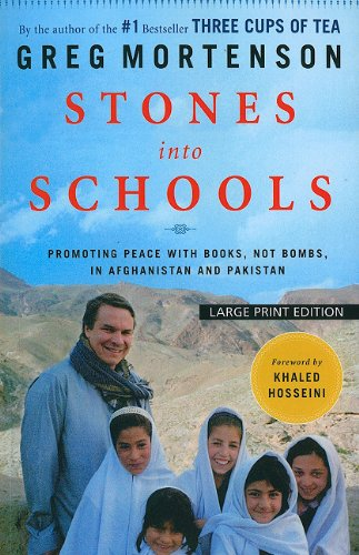 9781594134098: Stones Into Schools: Promoting Peace With Books, Not Bombs, in Afghanistan and Pakistan