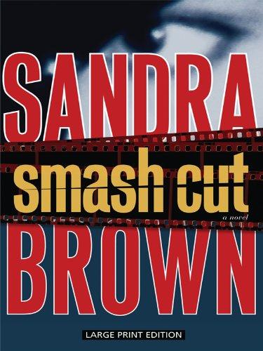 9781594134111: Smash Cut (Thorndike Paperback Bestsellers)