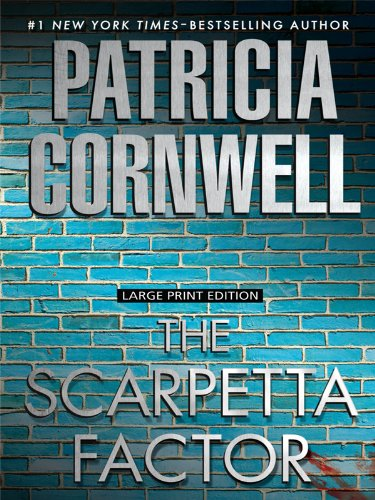9781594134135: The Scarpetta Factor (A Kay Scarpetta Novel)