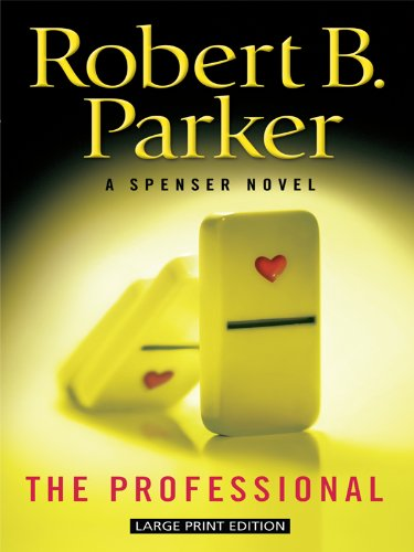 9781594134142: The Professional (A Spenser Novel)
