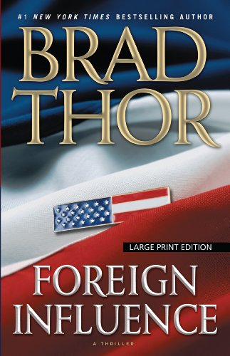 9781594134524: Foreign Influence: A Thriller (Thorndike Press Large Print Core)