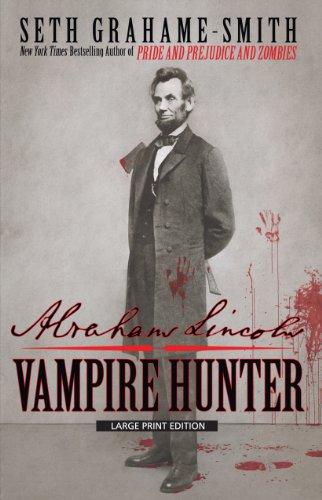 9781594134593: Abraham Lincoln: Vampire Hunter (Thorndike Core)