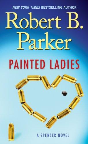 9781594134784: Painted Ladies (A Spenser Novel)
